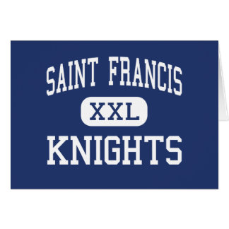 Saint Francis - Knights - High - Alpharetta Greeting Card