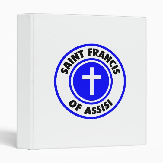 Saint Francis of Assisi 3 Ring Binder