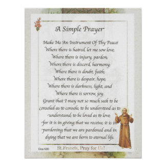 Saint Francis of Assisi A SIMPLE PRAYER for Peace Poster