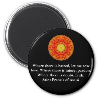 Saint Francis of Assisi quote about love and faith Magnet