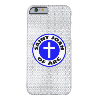 Saint Joan of Arc Barely There iPhone 6 Case