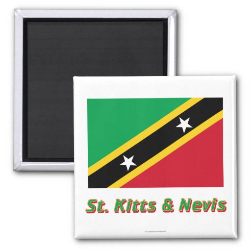 Saint Kitts and Nevis Flag with Name 2 Inch Square Magnet
