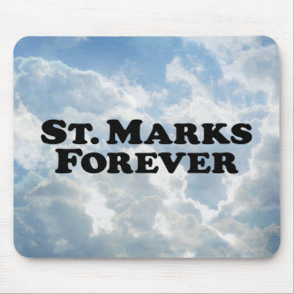 Saint Marks Forever Mouse Pad