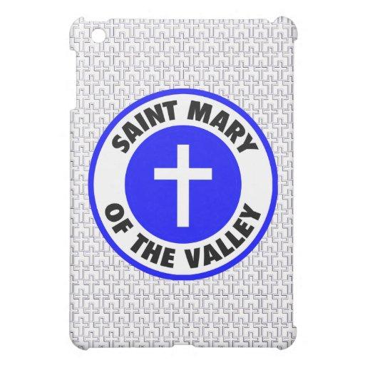 Saint Mary of the Valley iPad Mini Case