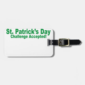 saint patrick day challenge accepted travel bag tag