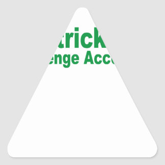 saint patrick day challenge accepted triangle sticker