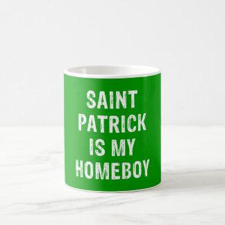 Saint Patrick is my Homeboy Green Mugs
