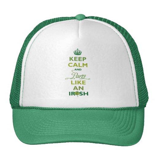 SAINT PATRICK Keep Calm And Party Like An Irish Trucker Hats