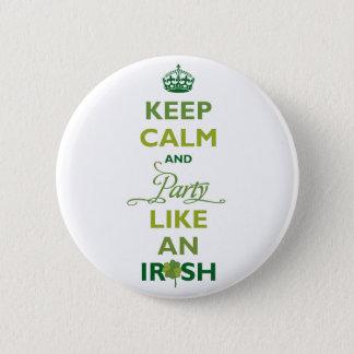 SAINT PATRICK Keep Calm And Party Like An Irish Pinback Button