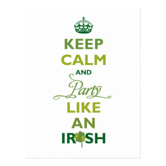 SAINT PATRICK Keep Calm And Party Like An Irish Postcard
