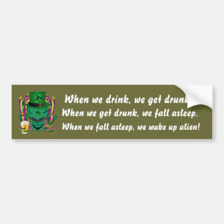 Saint Patrick s Day I Come in peace day See Notes Bumper Stickers