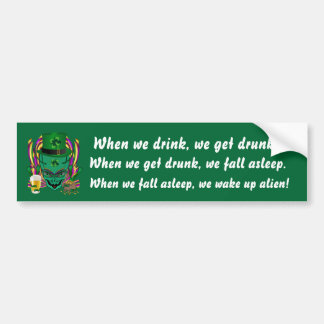 Saint Patrick s Day I Come in peace day See Notes Bumper Sticker