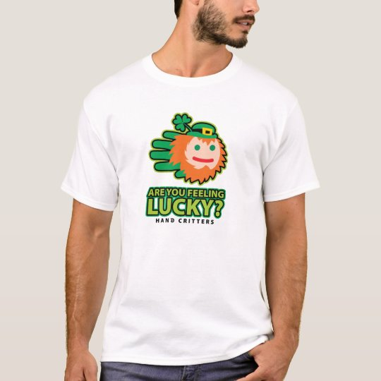 Saint Patricks Are You feeling Lucky t-shirt