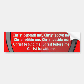 Saint Patrick's breastplate prayer bumper sticker