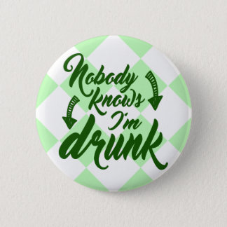 Saint Patrick's Day Obvious Drunk Button