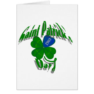 Saint Patrick's Day Since 1903 Greeting Cards