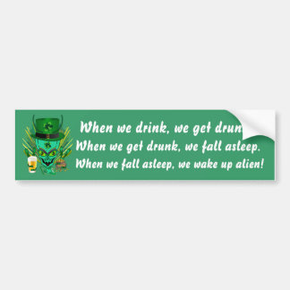 Saint Patrick's I Come in peace day. View Hints Car Bumper Sticker