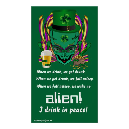 "Saint Patrick's I drink in peace day.  34""X60"" Poster"