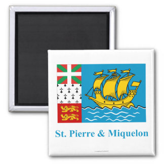 Saint-Pierre and Miquelon Flag with Name Magnet