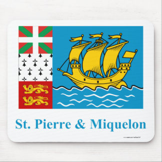 Saint-Pierre and Miquelon Flag with Name Mouse Pad