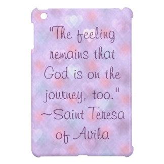 Saint Teresa God on Journey Quote iPad Mini Case