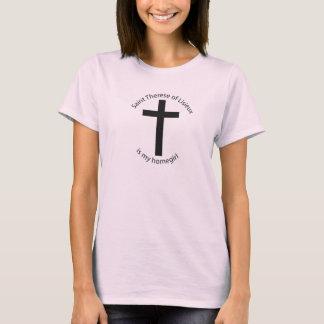 Saint Therese Lisieux is my homegirl T-Shirt