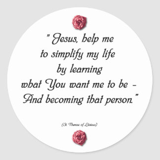 Saint Therese Quote Classic Round Sticker