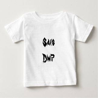 Sais dwp, stupid englishman in Welsh Baby T-Shirt