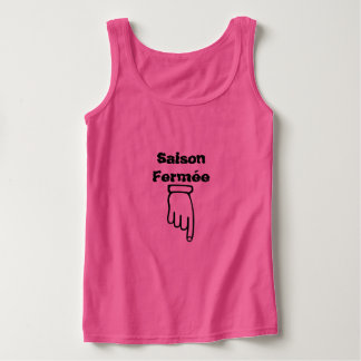 Saison fermée - Season closed Tank Top