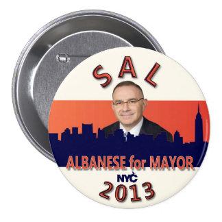 Sal Albanese para el alcalde 2013 de NYC Pin Redondo De 3 Pulgadas