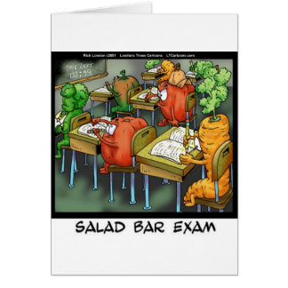 Salad Bar Exam Funny Greeting Cards