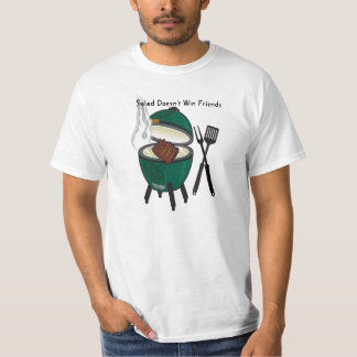 Salad Doesn't Win Friends, The Big Green Egg Tee Shirts
