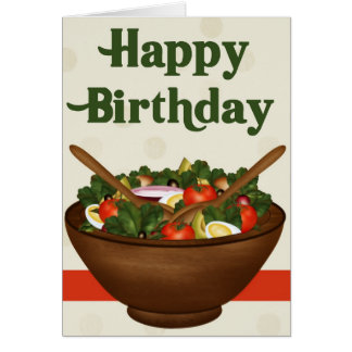 Salad Healthy Vegetarian Happy Birthday Card