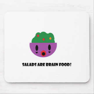 Salads are Brain Food Mouse Pad
