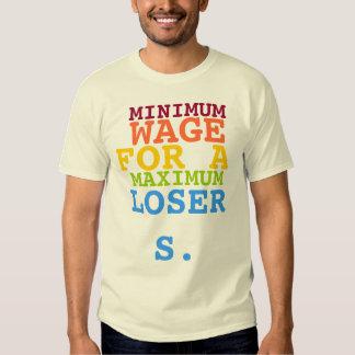 Salario mínimo para un perdedor máximo remeras
