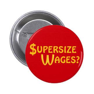 ¿Salarios extragrandes? Pin Redondo 5 Cm