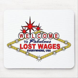 Salarios perdidos POR TODAS PARTES Tapete De Raton