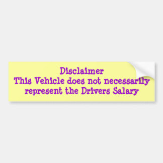 Salary Disclaimer Bumper Stickers