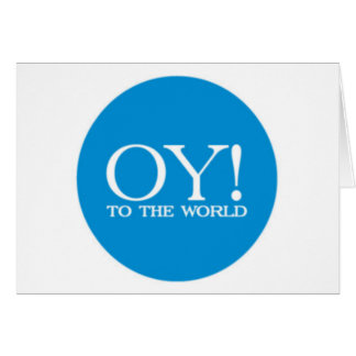 SALE - Holiday Card - Oy! to the World