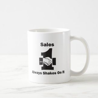 Sales Always Shakes On It Coffee Mug