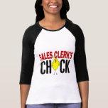 Sales Clerk's Chick Tshirt