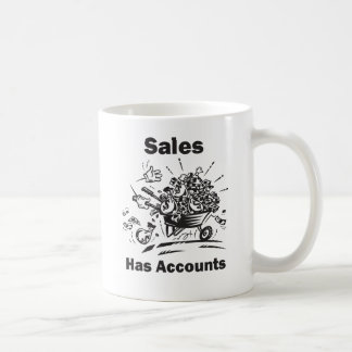 Sales Has Accounts Coffee Mug