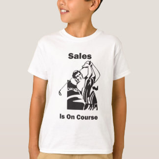 Sales is On Course T-Shirt