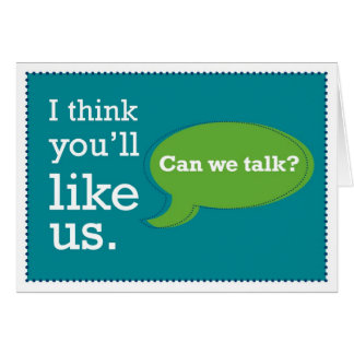 Sales & Prospecting Card: I Think You'll Like Us Card