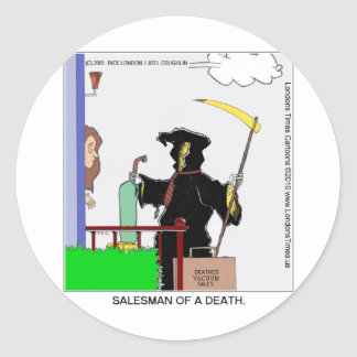Salesman Of A Death Funny Gifts Cards Tees & Mugs Classic Round Sticker