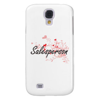 Salesperson Artistic Job Design with Hearts Samsung Galaxy S4 Covers