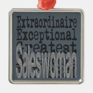 Saleswoman Extraordinaire Metal Ornament