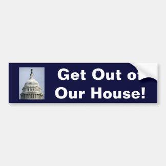 ¡Salga de nuestra casa! Pegatina Para Auto