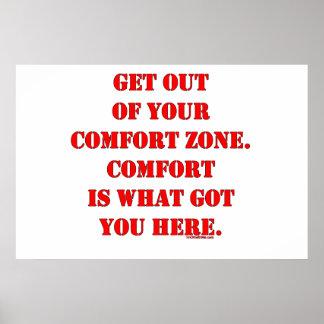 ¡Salga de su zona de comodidad! Posters