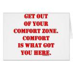 ¡Salga de su zona de comodidad! Tarjeta De Felicitación